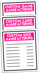 Custom Dice — Custom Game Cards — Custom Games Manufacturing