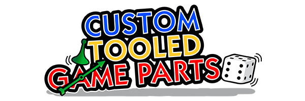 Custom Tooled Game Parts, Metal & Plastic
